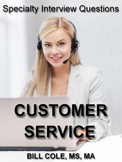 Specialty interview questions for Customer Service Professionals