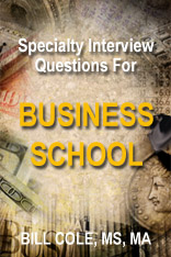 Business School  Interview Questions
