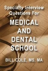 Medical and Dental School Interview Questions