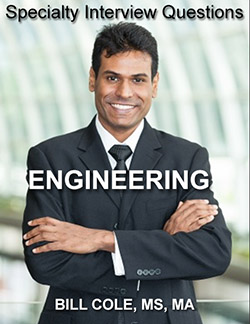 Specialty interview questions for ENGINEERING