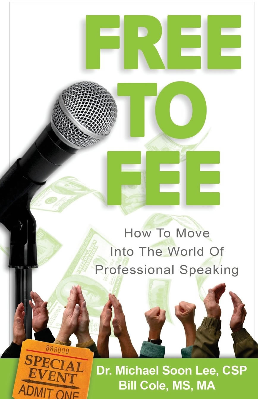 Free To Fee: How To Move Into The World Of Professional Speaking
