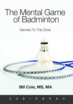 The Mental Game of Badminton Audiobook